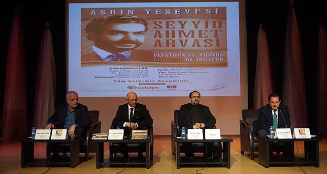 Seyyid Ahmet Arvasi, vefatının 31. yılında anıldı