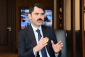 Bakan Kurum'dan Kanal İstanbul açıklaması!